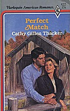 Perfect Match by Cathy Gillen Thacker