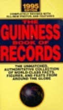 The Guinness Book of Records (1995 Edition)…