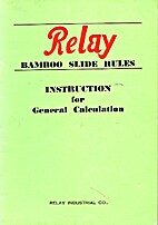 Relay Bamboo Slide Rules Instruction for…