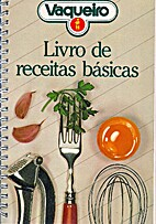 Vaqueiro - Livro de Receitas Básicas by…