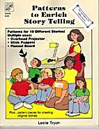 Patterns to Enrich Storytelling by L. Tryon