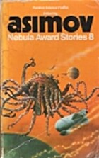 Nebula Award Stories 8 by Isaac Asimov