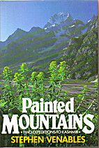 Painted Mountains: Two Expeditions to…