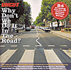 Why Don't We Do It in the Road?: 24 Amazing…
