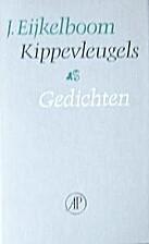 Kippevleugels gedichten by Jan Eijkelboom