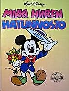 Mikki Hiiren hatunnosto by Walt Disney