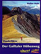 Der Gailtaler Höhenweg. Weitwanderweg in…
