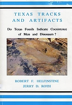 Texas Tracks and Artifacts: Do Texas Fossils…