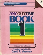 Any Old Time Book 1 by David R. Veerman