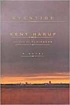 Eventide : a novel by Kent Haruf