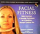 Facial Fitness: Daily Exercise and Massage…