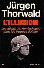The illusion : Soviet soldiers in Hitler's…