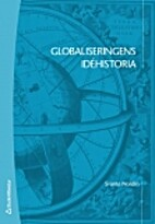 Globaliseringens idéhistoria by Svante…