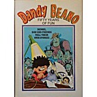 DANDY BEANO fifty years of fun (annual) 1995…