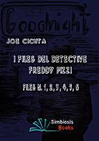 I Files del Detective Freddy Pizzi - Files…