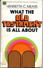 What the Old Testament Is All About by…