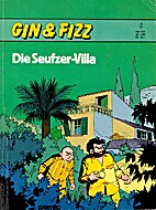 Gin & Fizz, Band 05: Die Seufzer-Villa by…