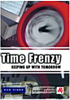 Time Frenzy Keeping up with Tomorrow
