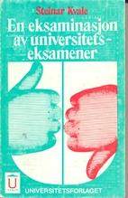 En eksaminasjon av universitetseksamener by…