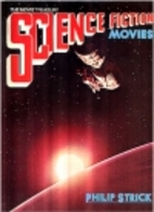 Science Fiction Movies by Philip Strick