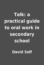 Talk: a practical guide to oral work in…
