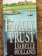 Family Trust by Isabelle Holland