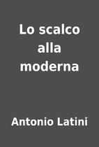 Lo scalco alla moderna by Antonio Latini