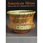 American Shino: The Glaze of a Thousand…