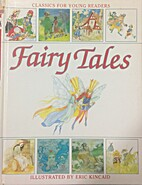 Eric Kincaid's Book of Fairy Tales by Lucy…