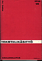 Tekstiilikäsityö, Pops-70 opas 14