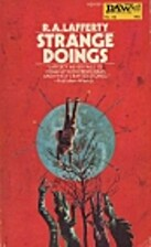 Strange doings by R. A. Lafferty
