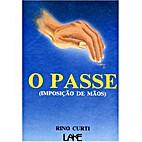 Passe (Imposição de Mãos) (O) by Rino…