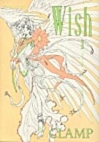 Wish vol. 1 by CLAMP