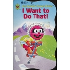 Muppet Babies I Want to Do That by Jim…