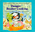 Danger: Boober Cooking by Louise Gikow