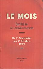 Le Mois n°105, Synthèse de l'activité…