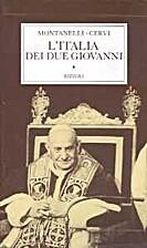 L' Italia dei due Giovanni : 1955-1965 by…