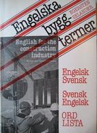 Engelska byggtermer : engelsk-svensk och…