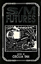 S M Futures: Erotica on the Edge by Cecilia…