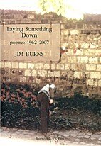 Laying Something Down: Poems 1962-2007 by…