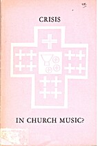 Crisis in church music? Proceedings of a…