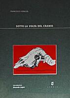 Sotto la volta del cranio by Francesco…
