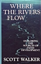 Where the Rivers Flow: Exploring the Sources…