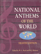 National Anthems of the World by W. L. Reed