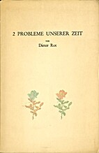 Problems of our Time an Essay by Dieter Roth