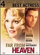 Far From Heaven [2002 film] by Todd Haynes
