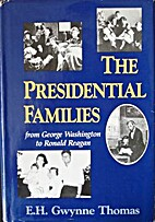 The Presidential Families: From George…