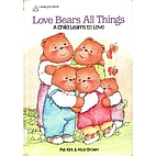 Love Bears All Things: A Child Learns to…