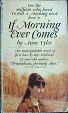 If Morning Ever Comes: A Novel by Anne Tyler