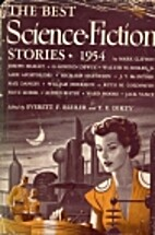 The Best Science Fiction Stories: 1954 by…
